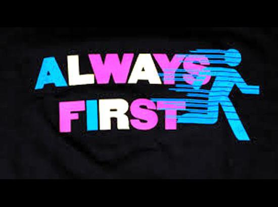 A good thing is always first!