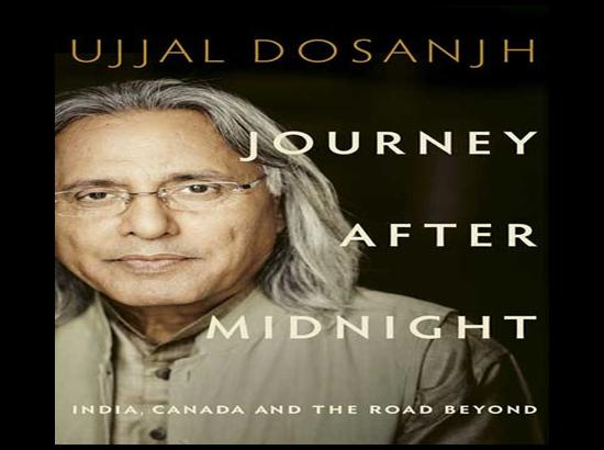 My Memoir: Journey After Midnight....by Ujjal Dosanjh