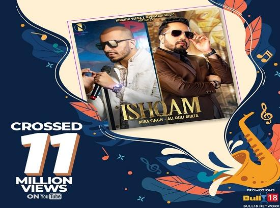 Ishqam by Mika Singh and Ali Quli crosses 11 million views